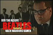 DER TAG, ALS DIE BEATLES (BEINAHE) NACH MARBURG KAMEN