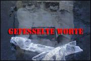 GEFESSELTE WORTE (2007)