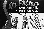 SÃO PAULO, A SYMPHONIA DA METRÓPOLE